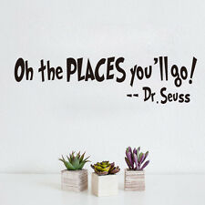 Oh The Places You'll Go! Dr. Seuss Quote Wall Sticker Kids Room Art Decal Pop