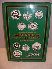 A Pictorial Record of Great Western Absorbed Engines - J H Russell