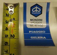 """Orig.Italian  PIAGGIO Vespa Dealer Sticker X 1"""" MONDINI """" Arcisate N.O.S ULMA"""