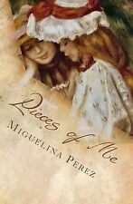 NEW Pieces of Me by Miguelina Perez