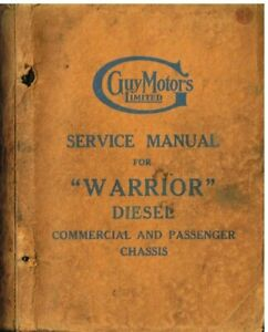 GUY WARRIOR DIESEL TRUCK / BUS CHASSIS ORIGINAL FACTORY SERVICE MANUAL