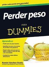 Perder peso para Dummies (Para Dummies / for Dummies) (Spanish-ExLibrary