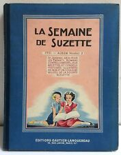 ►ALBUM RELIE LA SEMAINE DE SUZETTE N°2 - 1951 - FELIX LE CHAT - BECASSINE - TBE