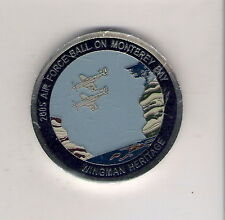 CHALLENGE COIN 2005 AIR FORCE BALL MONTEREY BAY WINGMAN HERITAGE