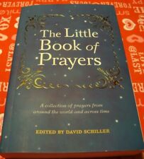 'The Little Book Of Prayers'  By David Schiller~ A Collection Of Prayers~PB   S5