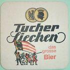 alter Bierdeckel TUCHER Siechen - das grosse Bier 🍺 T-3-2