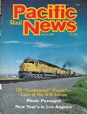 Pacific Rail News Mar.1985 UP Union Pacific DD40AX Pinole Passages Los Angeles