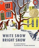 WHITE SNOW BRIGHT SNOW by Alvin Tresselt FREE SHIPPING paperback children's book