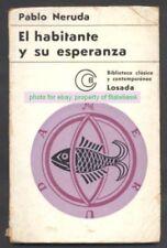 Pablo Neruda Book El Habitante Y Su Esperanza 1968