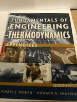 Fundamentals of Engineering Thermodynamics - Appendices by Michael J. Moran,...