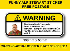 ALF STEWART Buckle up seatbelt safety joke warning sticker popular car sticker