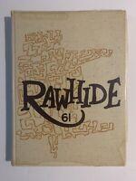 1961 Rincon High School Yearbook - Rawhide - Tucson Arizona AZ Annual