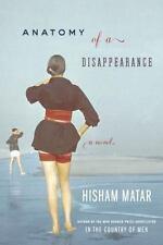 Anatomy of a Disappearance: A Novel, Matar, Hisham, Good Books