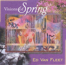 Visions of Spring CD by Ed Van Fleet Elfin Music Co NEW Free Shipping