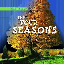 The Four Seasons (Cycles in Nature)
