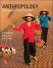 Anthropology Appreciating Human Diversity 16e By Conrad Phillip Kottak 16th