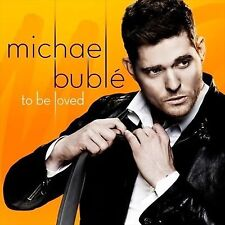 MICHAEL BUBLE TO BE LOVED CD NEW