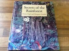 SECRETS OF THE RAINFOREST Dailan Pugh, Margaret Dunkle, Environment Resource