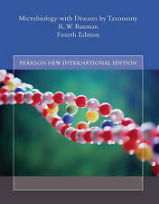 Microbiology with Diseases by Taxonomy: Pearson New International Edition by...