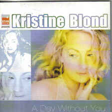 Kristine Blond-A Day Without You cd single