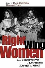 Right-Wing Women: From Conservatives to Extremists Around the World-ExLibrary