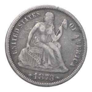 Full Liberty - 1873 Seated Liberty Silver Dime *220