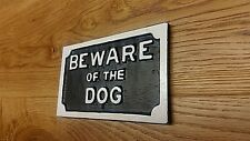 BEWARE OF THE DOG  CLASSIC CAST IRON Cast Iron Sign for Gate