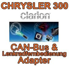 CHRYSLER 300 Clarion CAN-BUS & Adaptador de Interface volante Control remoto