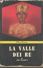 LA VALLE DEI RE - OTTO NEUBERT- ED. MASSIMO1956