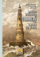 Petite Histoire de Cordouan et de Louis de Foix