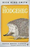 The Hodgeheg (Puffin Modern Classics) by Dick King-Smith, Acceptable Used Book (