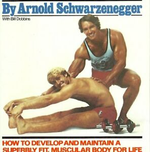 Arnold's Bodybuilding for Men by Arnold Schwarzenegger Book The Cheap Fast Free