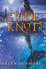 The Tide Knot (Ingo) by Helen Dunmore