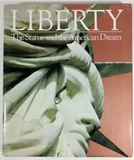 Liberty : The Statue and the American Dream by Leslie Allen (1985, Hardcover)