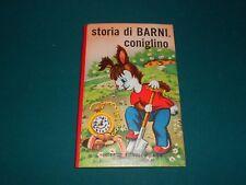 Collana Chiocciolina - STORIA DI BARNI, CONIGLINO - Ed. Piccoli MI - ECCELLENTE