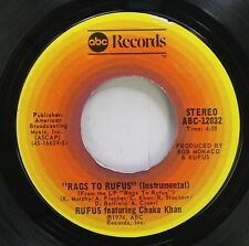 Soul 45 Rufus Featuring Chaka Khan - Rags To Rufus (Instrumental) / You Got The