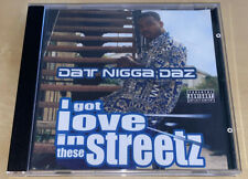 Dat Nigga Daz -  I Got Love In These Streetz (CD, 2002, DPG Recordz) OG Press
