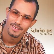 New: Rodriguez, Raulin: Piel Sin Alma  Audio CD