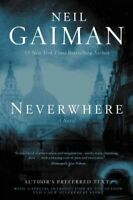 Neverwhere : Author's Preferred Text, Hardcover by Gaiman, Neil, Like New Use...