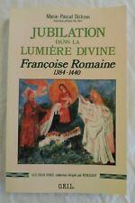 Jubilation dans la lumiere divine 1384-1440 by Marie-Pascal Dickson (1989)