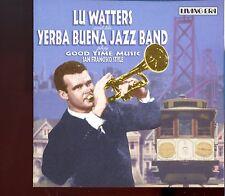 Lu Watters / Good Time Music San Francisco Style