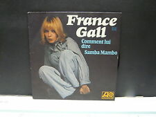 FRANCE GALL Comment lui dire 10740