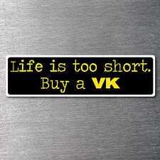 Buy a VK sticker quality 10 year water/fade proof vinyl holden hsv monaro V8