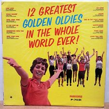12 GREATEST GOLDEN OLDIES IN THE WHOLE WORLD EVER! PARKWAY (P-7031) MONO 1963 :)
