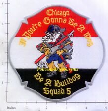 Illinois - Chicago Squad 5 IL Fire Dept Patch -  Bulldog v2