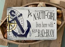 Nauti Girl Anchor Sign - Beach Decor - 8x12 Metal - Home Decor - Nautical Sign