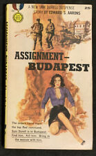 ASSIGNMENT BUDAPEST BY EDWARD S. AARONS 1957 1ST GOLD MEDAL PULP ERA SPY NOVEL