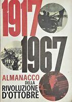 PCI Propaganda - Almanacco della Rivoluzione d'Ottobre 1917 - 1967