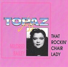"""MILDRED BAILEY """"That Rockin' Chair Lady"""" TOPAZ JAZZ TPZ 1007 [CD]"""