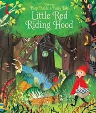 Peep Inside a Fairy Tale Little Red Riding Hood by Anna Milbourne (Board book, 2016)